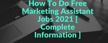 Marketing Assistant Jobs 2021