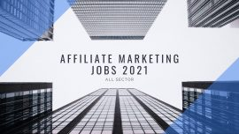 Affiliate Marketing Jobs 2021